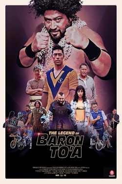 The Legend of Baron To'a-watch