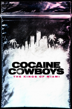 Cocaine Cowboys: The Kings of Miami-watch