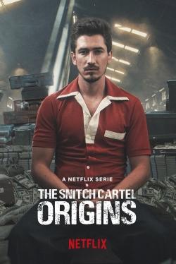 The Snitch Cartel: Origins-watch