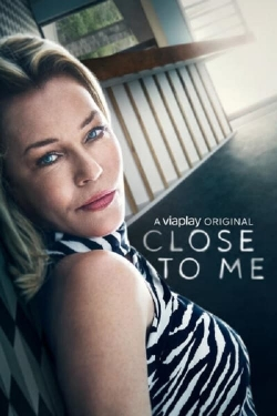 Close To Me-watch