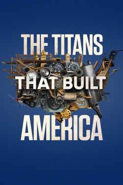 The Titans That Built America-watch