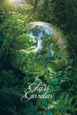 Glass Garden-watch