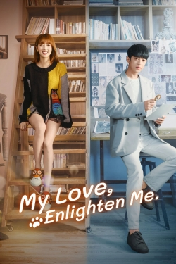 My Love, Enlighten Me-watch