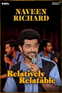 Naveen Richard: Relatively Relatable-watch